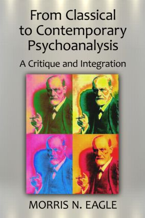 From Classical to Contemporary Psychoanalysis: A Critique and Integration book cover