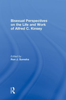 Bisexual Perspectives on the Life and Work of Alfred C. Kinsey (Hardback) book cover