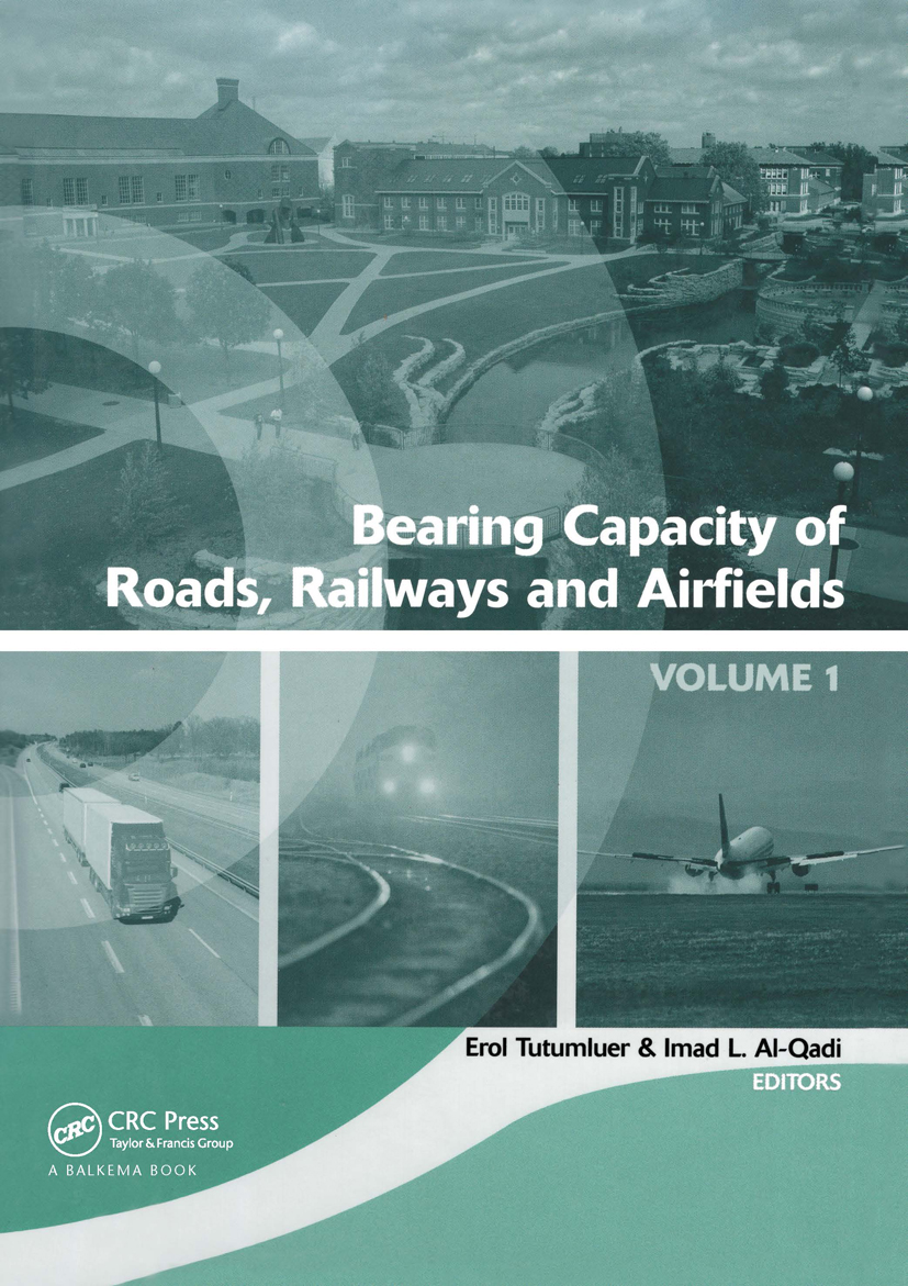 Bearing Capacity of Roads, Railways and Airfields, Two Volume Set: Proceedings of the 8th International Conference (BCR2A'09), June 29 - July 2 2009, Unversity of Illinois at Urbana - Champaign, Champaign, Illinois, USA, 1st Edition (Hardback) book cover