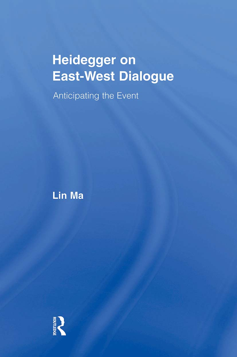 Heidegger on East-West Dialogue: Anticipating the Event (Paperback) book cover
