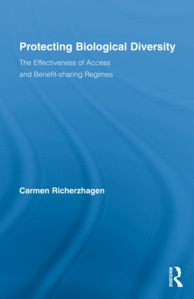 Protecting Biological Diversity: The Effectiveness of Access and Benefit-sharing Regimes (Hardback) book cover
