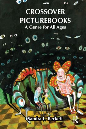 Crossover Picturebooks: A Genre for All Ages (Hardback) book cover
