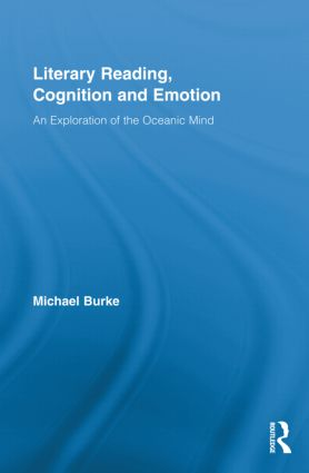 Literary Reading, Cognition and Emotion: An Exploration of the Oceanic Mind (Hardback) book cover