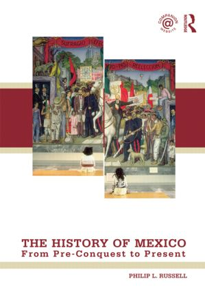 The History of Mexico: From Pre-Conquest to Present (Paperback) book cover