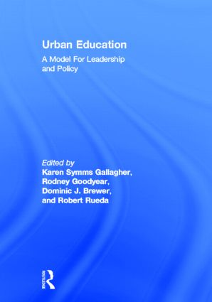 Urban Education: A Model for Leadership and Policy book cover