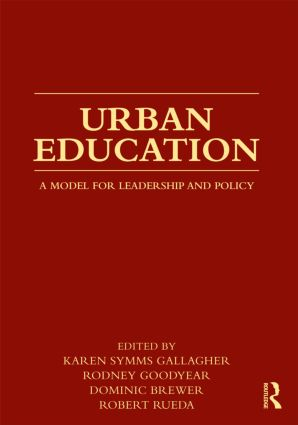 Urban Education: A Model for Leadership and Policy (Paperback) book cover