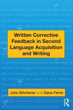 Written Corrective Feedback in Second Language Acquisition and Writing (Paperback) book cover