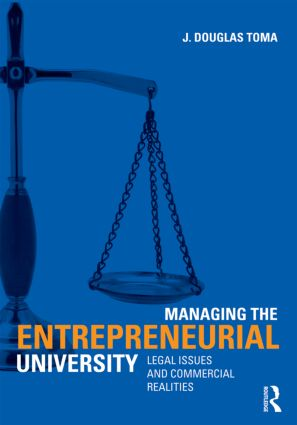 Managing the Entrepreneurial University: Legal Issues and Commercial Realities book cover
