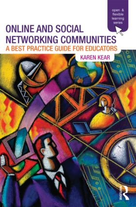 Online and Social Networking Communities: A Best Practice Guide for Educators (Paperback) book cover
