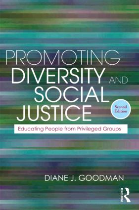 Promoting Diversity and Social Justice: Educating People from Privileged Groups, Second Edition (Paperback) book cover