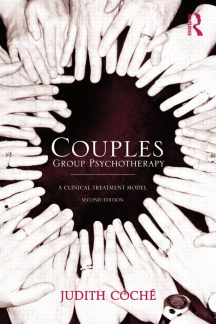 Couples Group Psychotherapy: A Clinical Treatment Model, 2nd Edition (Hardback) book cover