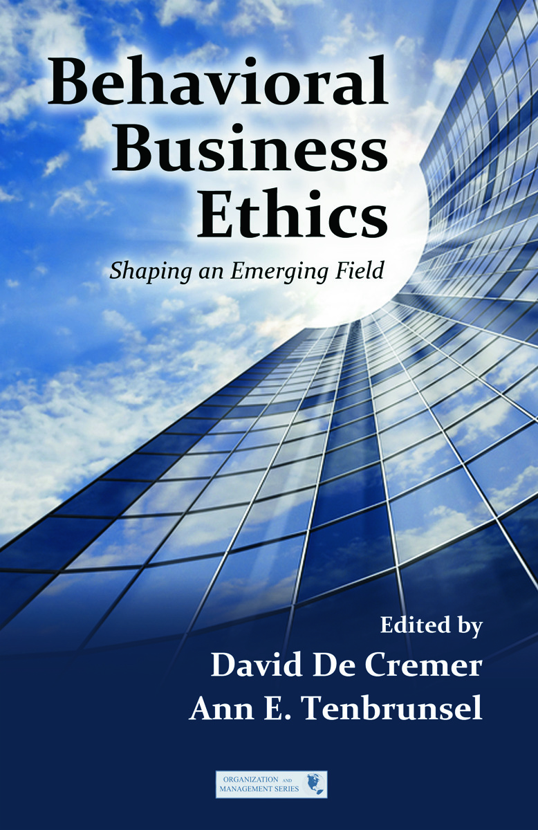 Behavioral Business Ethics: Shaping an Emerging Field (Hardback) book cover