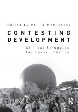 Contesting Development: Critical Struggles for Social Change, 1st Edition (Paperback) book cover