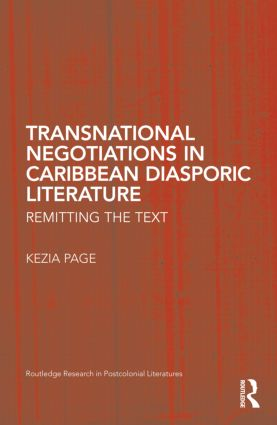 Transnational Negotiations in Caribbean Diasporic Literature: Remitting the Text (Hardback) book cover