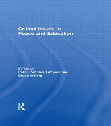 Critical Issues in Peace and Education (Hardback) book cover