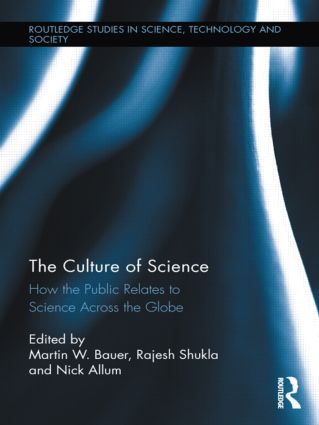 The Culture of Science: How the Public Relates to Science Across the Globe, 1st Edition (Hardback) book cover