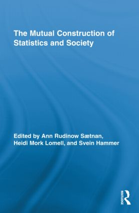 The Mutual Construction of Statistics and Society: 1st Edition (Hardback) book cover