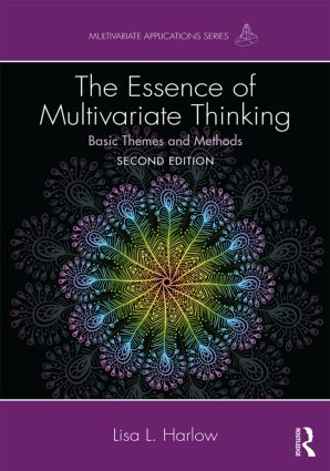 The Essence of Multivariate Thinking: Basic Themes and Methods, 2nd Edition (Paperback) book cover