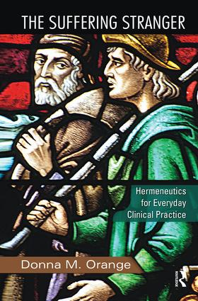 The Suffering Stranger: Hermeneutics for Everyday Clinical Practice, 1st Edition (Hardback) book cover