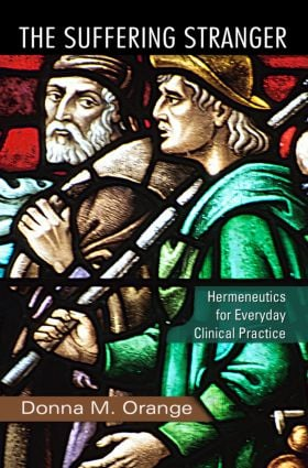 The Suffering Stranger: Hermeneutics for Everyday Clinical Practice (Paperback) book cover