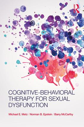 Cognitive-Behavioral Therapy for Sexual Dysfunction: 1st Edition (Paperback) book cover