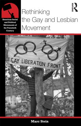 Rethinking the Gay and Lesbian Movement: 1st Edition (Paperback) book cover