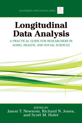 Longitudinal Data Analysis: A Practical Guide for Researchers in Aging, Health, and Social Sciences book cover