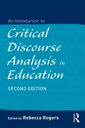 An Introduction to Critical Discourse Analysis in Education: 2nd Edition (Paperback) book cover