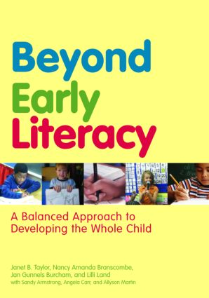 Beyond Early Literacy: A Balanced Approach to Developing the Whole Child, 1st Edition (Paperback) book cover