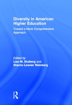Diversity in American Higher Education: Toward a More Comprehensive Approach, 1st Edition (Hardback) book cover