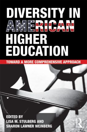 Diversity in American Higher Education: Toward a More Comprehensive Approach (Paperback) book cover