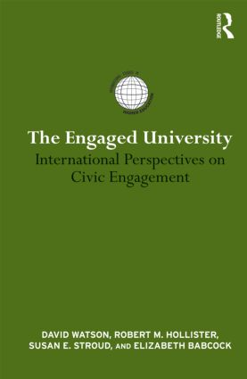 The Engaged University: International Perspectives on Civic Engagement (Hardback) book cover