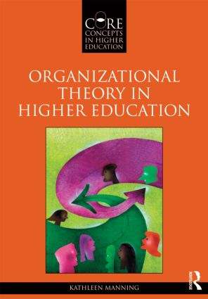 Organizational Theory in Higher Education (Paperback) book cover