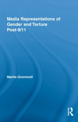 Media Representations of Gender and Torture Post-9/11 (Hardback) book cover