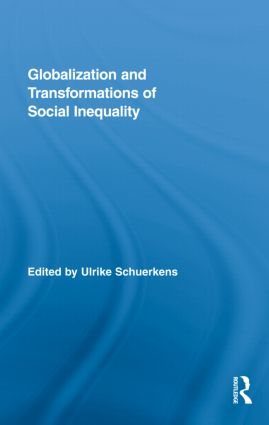 Globalization and Transformations of Social Inequality: 1st Edition (Hardback) book cover