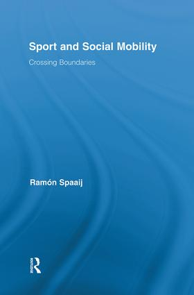 Sport and Social Mobility: Crossing Boundaries (Hardback) book cover