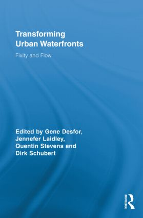 Transforming Urban Waterfronts: Fixity and Flow (Hardback) book cover