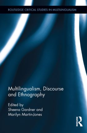 Multilingualism, Discourse, and Ethnography (Hardback) book cover