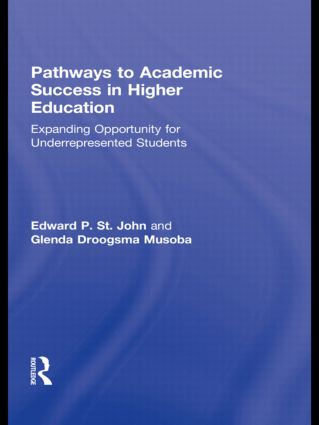 Pathways to Academic Success in Higher Education: Expanding Opportunity for Underrepresented Students book cover