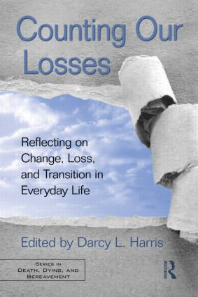 Counting Our Losses: Reflecting on Change, Loss, and Transition in Everyday Life (Paperback) book cover