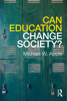 Can Education Change Society?: 1st Edition (Paperback) book cover