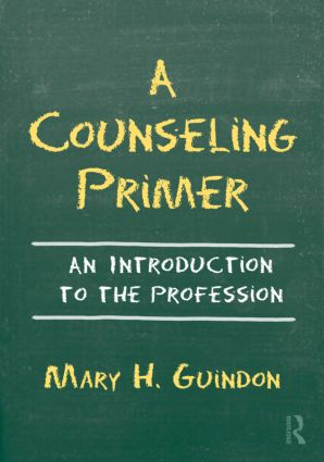 A Counseling Primer: An Introduction to the Profession (Paperback) book cover