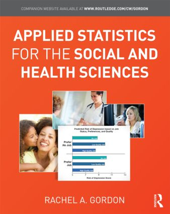 Applied Statistics for the Social and Health Sciences (Hardback) book cover