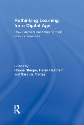 Rethinking Learning for a Digital Age: How Learners are Shaping their Own Experiences, 1st Edition (Hardback) book cover