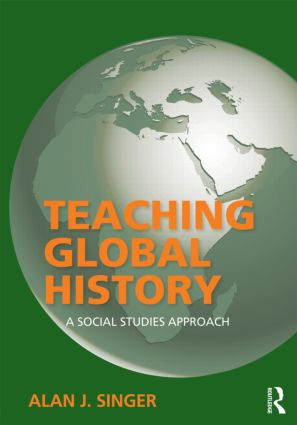 Teaching Global History: A Social Studies Approach (Paperback) book cover