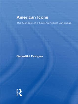 American Icons: The Genesis of a National Visual Language (Paperback) book cover