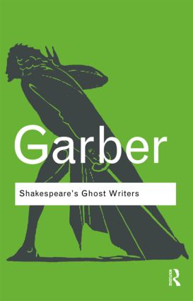 Shakespeare's Ghost Writers: Literature as Uncanny Causality book cover