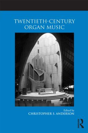 Twentieth-Century Organ Music (Paperback) book cover
