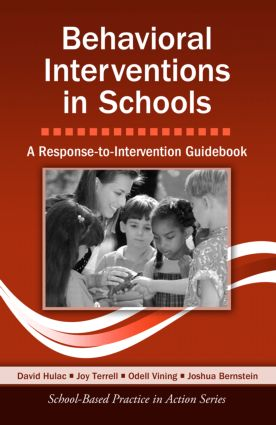 Behavioral Interventions in Schools: A Response-to-Intervention Guidebook, 1st Edition (Paperback) book cover