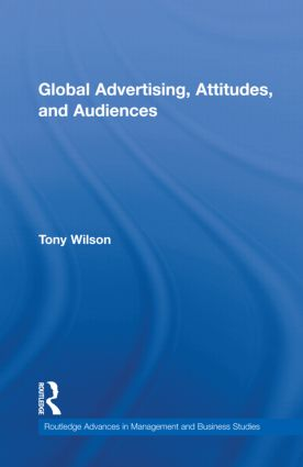 Global Advertising, Attitudes, and Audiences book cover